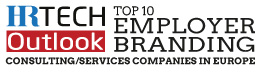 Top 10 Employer Branding Consulting/Services Companies in Europe - 2020