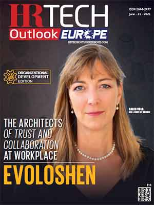 Evoloshen: The Architects Of Trust And Collaboration At Workplace